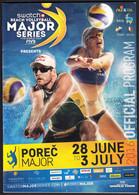 Croatia Porec 2016 / Swatch Beach Volleyball Major Series FIVB World Tour / Leaflet, Prospectus, Brochure, Program - Altri