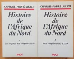 Histoire De L'Afrique Du Nord (tomes 1 Et 2) Charles André Julien - Geschiedenis