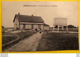 CPA - ANDEVILLE (Oise) - Le Puits - Réservoir Communal - Otros Municipios