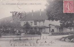 39 – PORT LESNEY – Hôtel Pontarlier – Circulée 1907 – Petite Déchirure Sur Le Côté Gauche En Haut ( Voir Photo) - Altri Comuni