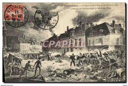 CPA Militaria Guerre De 1870 Chateaudun Combat Sur La Place - Otras Guerras