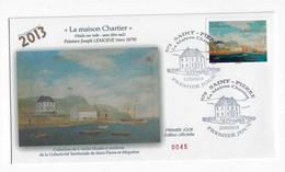BH31 St Pierre Et Miquelon  Maison Chartier FDC 2013 - FDC
