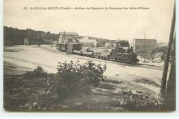 SAINT-JEAN-DE-MONTS - La Gare Du Chemin De Fer Bourgneuf-les-Sables-d'Olonne - Saint Jean De Monts