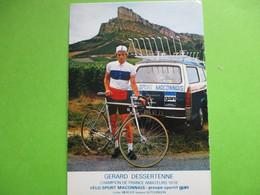 Cyclisme Photo Dedicacee Gerard Dessertenne Champion De France - Wielrennen