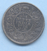 INDE BRITANNIQUE  ¼ Roupie   George V  1914 BOMBAY ARGENT/SILVER - Indien