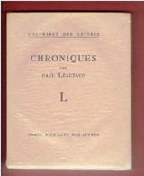 CHRONIQUES 1925 PAUL LEAUTAUD EDITION ORIGINALE NUMEROTEE COLLECTION L ALPHABET DES LETTRES - Classic Authors