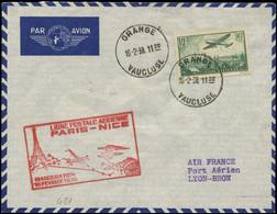 LET FRANCE - 1° Vols - 16/2/38, Orange/Lyon, Enveloppe, Cachet Rouge Spécial Paris/Nice (seulement 1.6kg à L'escale) (Sa - Premiers Vols