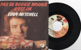 EDDY MITCHELL - PAS DE BOOGIE WOOGIE - Otros - Canción Francesa