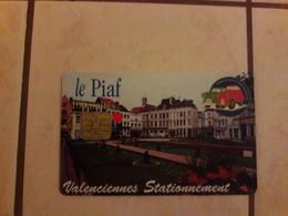 Cartes Téléphonique PIAF Valencienne - PIAF Parking Cards