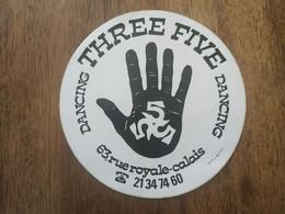 AUTOCOLLANT STICKER DANCING THREE FIVE – 63 RUE ROYALE -CALAIS - DISCOTHÈQUE - Stickers