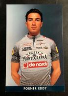 Eddy Forner - Montegrappa De Nardi - 2001 - Carte / Card - Cyclists - Cyclisme - Ciclismo -wielrennen - Radsport
