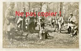 CARTE PHOTO FRANCAISE 322 RIT POILUS EN CANTONNEMENT EN FORET DE PECY PRES ROZAY EN BRIE SEINE ET MARNE GUERRE 1914 1918 - Guerra 1914-18