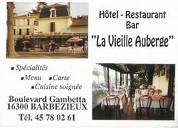 16  BARBEZIEUX . LA VIELLE AUBERGE /  HOTEL    RESTAURANT BAR - Cartes De Visite