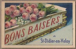 CPA 43 - SAINT-DIDIER EN VELAY - BONS BAISERS De St-Didier-en-Velay - TB CP FANTAISIE Avec FLEURS ROSES Sur Le Village - Saint Didier En Velay