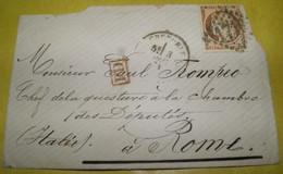 1874  GO FROM  PARIS TO  ROME + BEAUTIFUL STAMP /AL CAPO  DELLA  QUESTURA DELLA  CAMERA DEPUTATI _ROMA + BEL FRANCOBOLLO - 1870 Siège De Paris