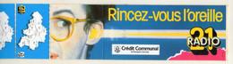 AUTOCOLLANT .  STICKER . RINCEZ-VOUS L'OREILLE . RADIO  21 . ..LOCAL 3J9 . 52 Bd REYERS . BRUXELLES - Stickers