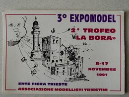 ENTE FIERA TRIESTE - ASSOCIAZIONE MODELLISTI TRIESTINI - 3° EXPOMODEL 2° TROFEO LA BORA - - Trieste