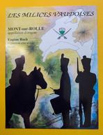 18332 - Suisse Les Milices Vaudoises Mont-sur-Rolle Eugène Roch - Militaria