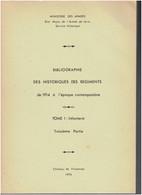 BIBLIOGRAPHIE DES HISTORIQUES DES REGIMENTS DE 1914 A .. INFANTERIE LEGION ETRANGERE TROUPES DU LEVANT INFANTERIE MARINE - French