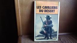 """L'AMOUR Louis. WESTERN N°247 """"Les Cavaliers Du Désert """"Lib.des Champs-Elysées.(cg10) - Azione"""