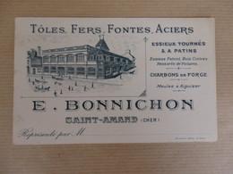 Carte De Visite E. Bonnichon Tôles, Fontes, Aciers Saint-Amand (Cher). - Cartes De Visite