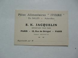 """VIEUX PAPIERS - CARTE DE VISITE : Pâtes Alimentaires """"IVOIRE"""" - S.K. JACQUELIN - Aubervilliers - Cartes De Visite"""