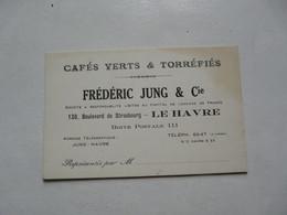 VIEUX PAPIERS - CARTE DE VISITE : Cafés Verts & Torréfiés - Frédéric JUNG & CIE - LE HAVRE - Cartes De Visite