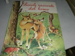 """LIBRO""""PICCOLI RACCONTI DEL BOSCO"""" EDITRICE PICCOLI -COLLANA PICCOLE STORIE - Teenagers & Kids"""