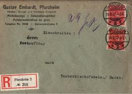 ! 1922 Einschreiben, Postauftrag Brief Aus Pforzheim Nach Tauberbischofsheim - Brieven En Documenten