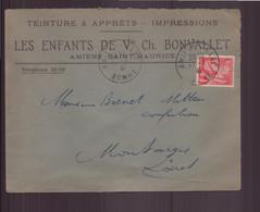"""France, Enveloppe à En-tête """" Les Enfants De Bonvallet """" Teinture & Apprêts, Du 12 Juillet 1941 De Amiens Pour Montargis - Briefe U. Dokumente"""