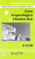 Mexico 2007 Chichen Itza Eintrittskarte Archäologische Zone Maya Pyramide - Tickets - Vouchers