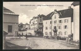 CPA Villers-le-Lac, Hôtel Droz-Bartholet Et Douanes - Unclassified