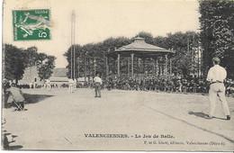 VALENCIENNES  Le Jeu De Balle - Valenciennes
