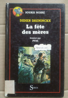 Didier Daeninckx - La Fête Des Mères / Syros - Other