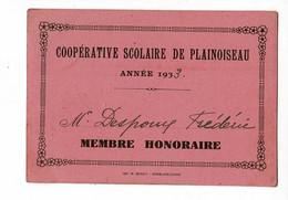 Carte 75 X 100 Mm - Coopérative Scolaire De Plainoiseau, Année 1933, Membre Honoraire, M Despoux Fréderic - Cartes De Visite