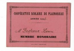 Carte 75 X 100 Mm - Coopérative Scolaire De Plainoiseau, Année 1934, Membre Honoraire, M Despoux Henri - Cartes De Visite