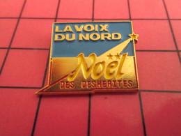 720 Pin's Pins / Beau Et Rare : Thème NOEL / LA VOIX DU NORD NOEL DES DESHERITES ETOILE FILANTE - Natale