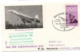 Frankfurt Toulouse Aerophila'72 - Tag Der Aerophilatelie Concorde - 40 Jahre Die Luftpost - Covers & Documents