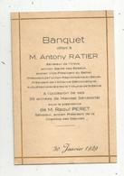 MENU , 4 Pages , Banquet Offert à M. Anthony RATIER , Sénateur De L'INDRE ,30 Janvier 1929 - Menu