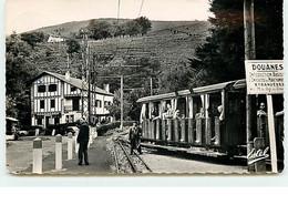 SARE - LA RHUNE - Frontière Franco-Espagnole - Col St. Ignace - Hôtel Eskualduna - Douanes - Tramway - Sare