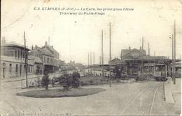 62. Etaples - La Gare, Les Principaux Hôtels  - Tramway De Paris-Plage  - E.S - Etaples
