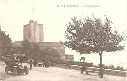 FOURAS (17) Le Sémaphore (Beau Plan Voiture Ancienne) - Fouras-les-Bains