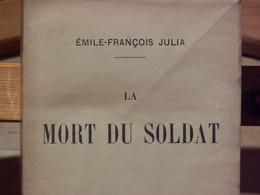 """WW1 LIVRE RARE """" LA MORT DU SOLDAT """" ( Div.Maroc, Amb.Div. ) - 1914-18"""