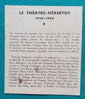 Programme Théatre Hébertot Paris 1944 - La Dame Aux Camélias - Edwige Feuillère, P. Richard-Willm, Nadine Farel - Programs