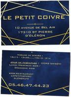 Carte De Visite - Le Petit Coivre - Restaurant - Saint-Pierre D'Oleron {17] - Cartes De Visite