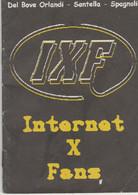 Internet X Fans Del Bove Santella Spagnoli Stampa Alternativa - Informatica