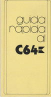 GUIDA RAPIDA AL COMMODORE 64 - Informatica