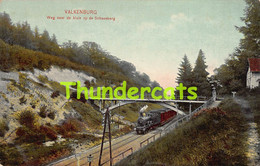 CPA VALKENBURG VALKENBERG WEG NAAR DE KLUIS OP DE SCHAESBERG TRAIN TREIN - Valkenburg