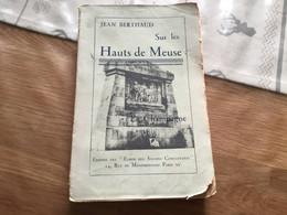 Livre Récit Sur Les Hauts De Meuse Les Eparges Photos 305 Pages - 1914-18