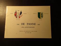 De Panne 1940-1985 - 45 Th Anniversary - Annual Pilgrimage Tot De Panne 3th June 1985 - De Panne